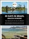 21 DAYS IN BRAZIL - AMAZON WONDERS