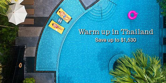 Warm up in Thailand - save up to $1,530