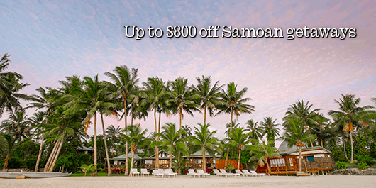Up to $800 off your Samoan getaway