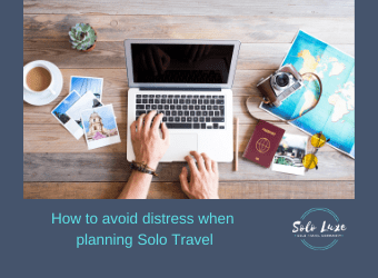 How to avoid distress when planning solo travel