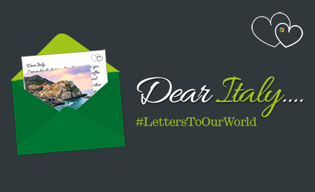 Dear Italy #LettersToOurWorld | TravelManagers