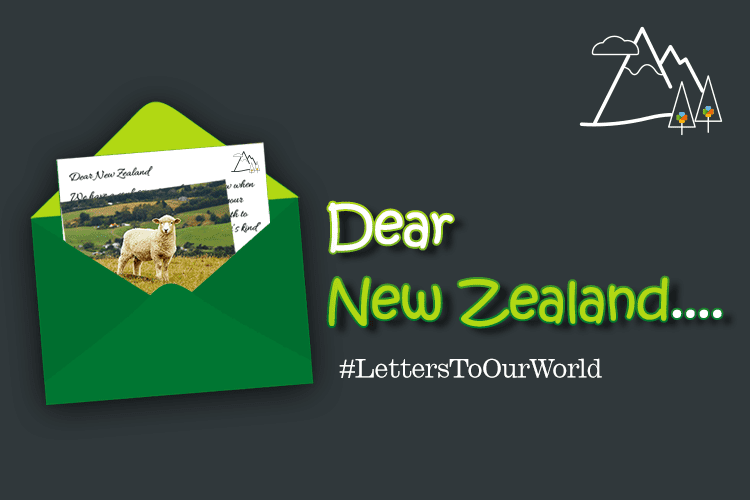 Dear New Zealand... #LettersToOurWorld